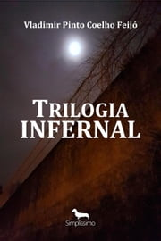 Trilogia infernal ebook by C.S. Wagner