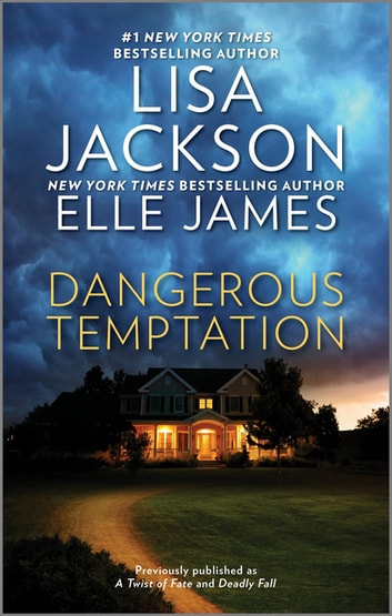 Dangerous Temptation ebook by Lisa Jackson,Elle James