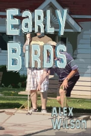 Early Birds ebook by Alex Wilson