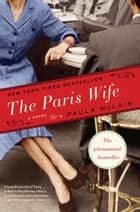 The Paris Wife - A Novel ekitaplar by Paula McLain