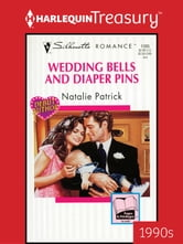 Wedding Bells and Diaper Pins ebook by Natalie Patrick