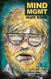 MIND MGMT Volume 6: The Immortals ebook by Matt Kindt