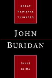 John Buridan ebook by Gyula Klima