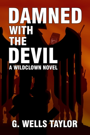 Damned with the Devil ebook by G. Wells Taylor