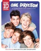 One Direction: A Year with One Direction ebook by One Direction
