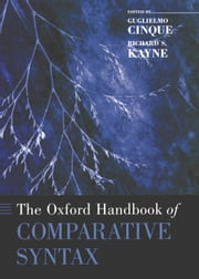 The Oxford Handbook of Comparative Syntax ebook by Guglielmo Cinque,Richard S. Kayne