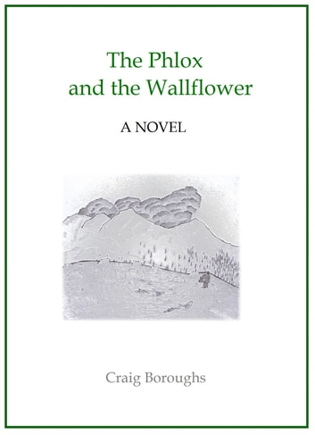 The Phlox and the Wallflower ebook by Craig Boroughs
