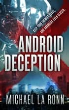 Android Deception ebook by Michael La Ronn