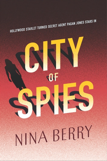 City of Spies ebook by Nina Berry