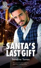 Santa's Last Gift ebook by