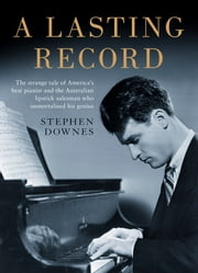 A Lasting Record ebook by STEPHEN DOWNES