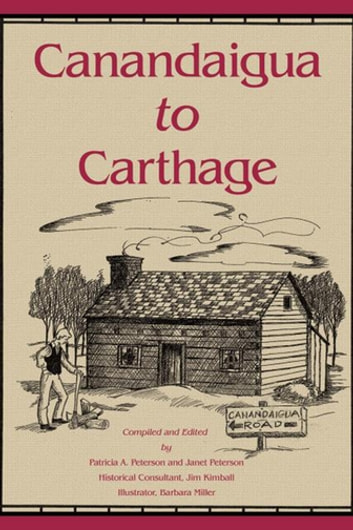 Canandaigua to Carthage ebook by Janet Peterson,Patricia A. Peterson