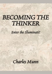 Becoming The Thinker ebook by Charles Munn