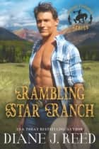 Rambling Star Ranch ebook by Diane J. Reed