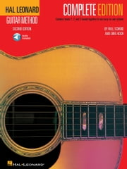 Hal Leonard Guitar Method, - Complete Edition - Books 1, 2 and 3 with Audio ebook by Will Schmid,Greg Koch