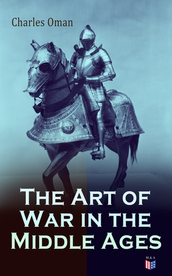 The Art of War in the Middle Ages