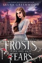 Frosts And Fears ebook by Laura Greenwood