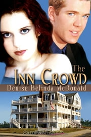 The Inn Crowd ebook by Denise Belinda McDonald