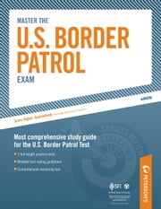 Master the U.S. Border Patrol Exam ebook by Peterson's