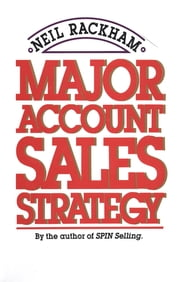 Major Account Sales Strategy ebook by Kobo.Web.Store.Products.Fields.ContributorFieldViewModel