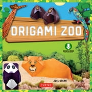Origami Zoo - (Downloadable Material Included) ebook by Joel Stern