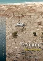 Tsunami - Nature and Culture eBook by Richard Hamblyn