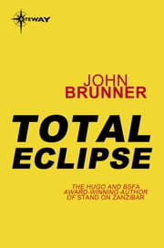 Total Eclipse ebook by John Brunner