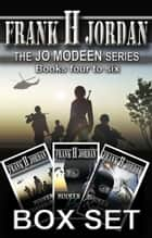 The Jo Modeen Box Set: Books 4 to 6 ebook by Frank H Jordan
