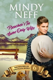 Preacher's In-Name-Only Wife ebook by Mindy Neff