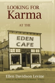 Looking for Karma at the Eden Cafe ebook by Ellen Davidson Levine