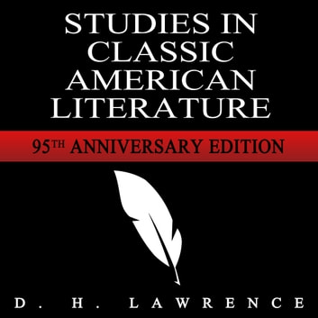Studies in Classic American Literature audiobook by D H Lawrence