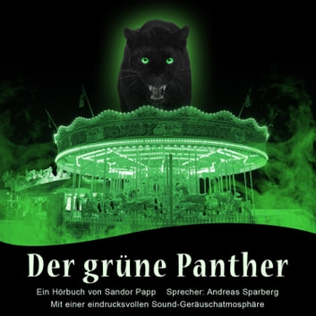 Der Grüne Panther audiobook by Sandor Papp