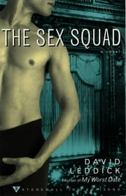 The Sex Squad ebook by David Leddick