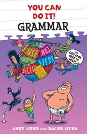 You Can Do It: Grammar ebook by Andy Seed,Roger Hurn