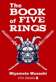 The Book of Five Rings ebook by Miyamoto Musashi