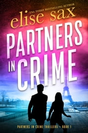 Partners in Crime ebook by Elise Sax