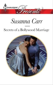 Secrets of a Bollywood Marriage ebook by Susanna Carr