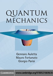 Quantum Mechanics ebook by Auletta, Gennaro