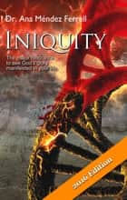 Iniquity 2016 ebook by Ana Mendez Ferrell