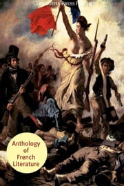 Anthology Of French Literature ebook by Honore de Bazac, Alexandre Dumas, Gustave Flaubert,...