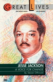 Jesse Jackson - A Voice for Change ebook by Steve Otfinoski