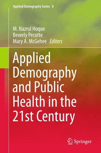 Applied demography and public health in the 21st century ebook by applied demography and public health in the 21st century ebook by fandeluxe Gallery