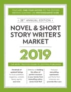 Novel & Short Story Writer's Market 2019 - The Most Trusted Guide to Getting Published eBook by Robert Lee Brewer