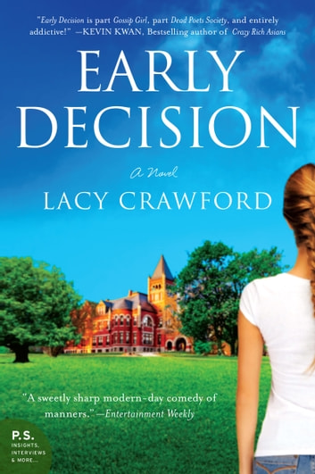 Early Decision - Based on a True Frenzy ebook by Lacy Crawford