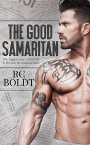 The Good Samaritan ebook by RC Boldt
