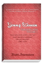 Young Women Teaching Aids Vol. 1 ebook by Bytheway, Sabina Susan