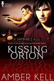 Kissing Orion ebook by Amber Kell