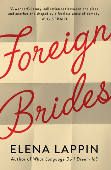Foreign Brides ebook by Elena Lappin