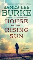 House of the Rising Sun ebook by James Lee Burke