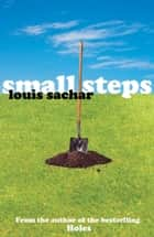 Small Steps eBook by Louis Sachar
